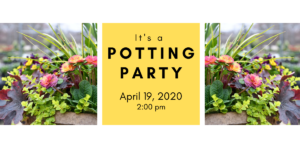 Spring Potting Party 4/19/20 @ 2:00 pm @ Wenke Greenhouse Retail Store | Kalamazoo | MI | US
