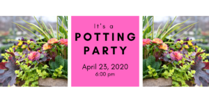 Spring Potting Party 4/23/20 @ 6:00 pm @ Wenke Greenhouse Retail Store | Kalamazoo | MI | US