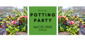 Spring Potting Party 4/25/20 @ 9:30 am @ Wenke Greenhouse Retail Store | Kalamazoo | MI | US
